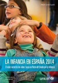 La Infancia en España 2014. El valor social de los niños: hacia